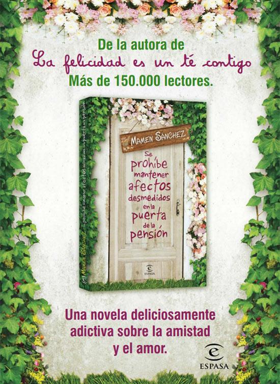 Emoción y risas garantizadas en la nueva novela de Mamen Sánchez, 'Se prohíbe mantener afectos desmedidos en la puerta de la pensión'