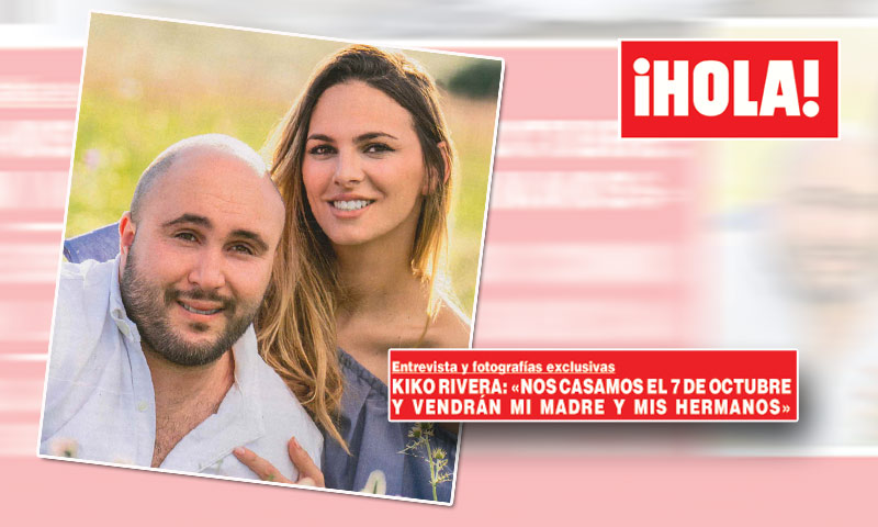 Exclusiva en ¡HOLA!, Kiko Rivera: 'Nos casamos el 7 de octubre y vendrán mi madre y mis hermanos'
