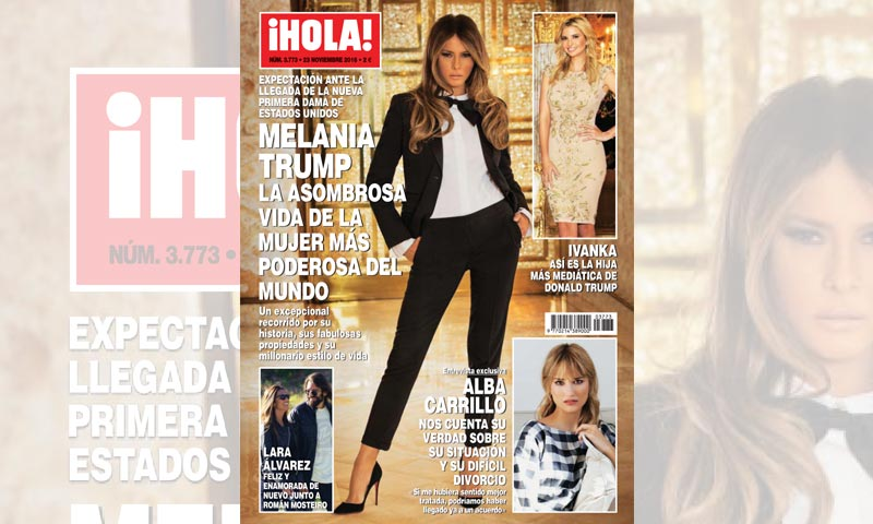 En u00a1HOLA!, Melania Trump, la asombrosa vida de la mujer mu00e1s poderosa ...