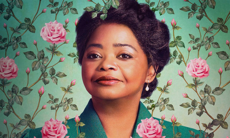 Madam C.J. Walker, la miniserie protagonizada por la oscarizada Octavia Spencer