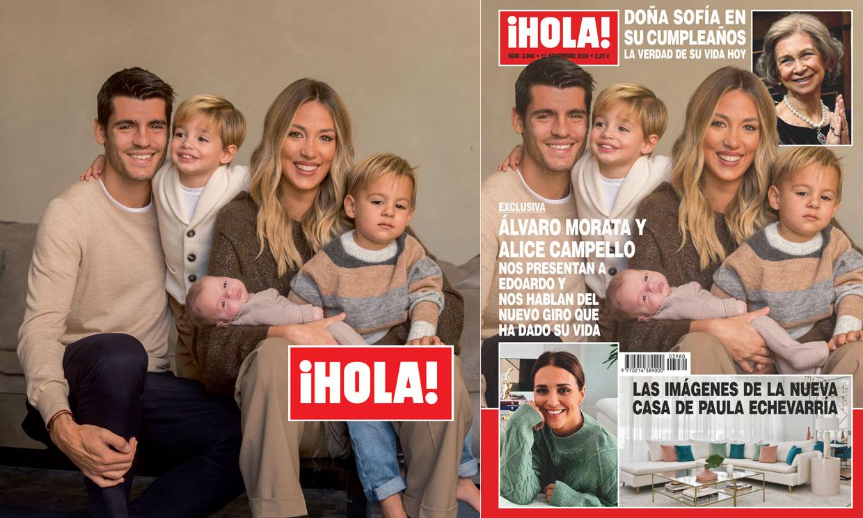 Exclusiva en ¡HOLA!, Alice Campello y Álvaro Morata nos presentan a Edoardo y nos hablan del nuevo giro que ha dado su vida