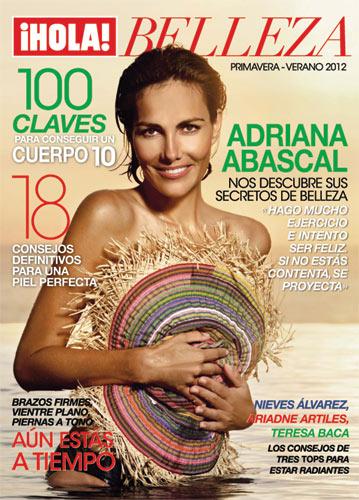 Adriana Abascal nos descubre sus secretos de belleza en el nuevo especial de ¡HOLA!