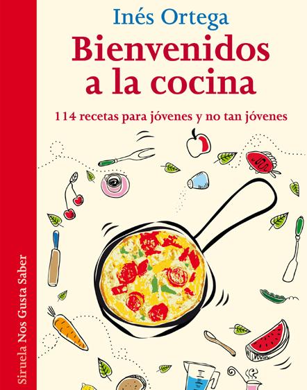 Recetario De Cocina.Inés Ortega Te Enseña A Preparar Más De Cien Recetas Fáciles