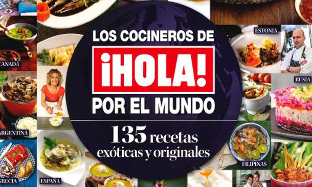 ¡HOLA! nos lleva de viaje por las cocinas del mundo, ¿te vienes con nosotros?