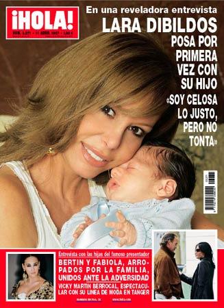 Lara Dibildos posa por primera vez con su hijo en la revista ¡Hola!: 'Soy celosa lo justo, pero no tonta'