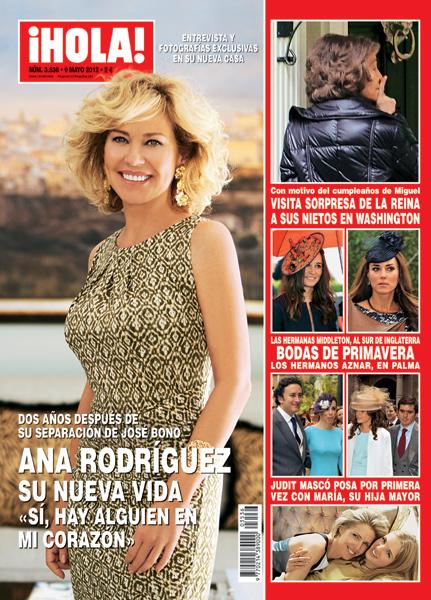 Esta semana en ¡HOLA! Ana Rodríguez, su nueva vida: 'Sí, hay alguien en mi corazón'