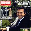 En ¡HOLA!: Adolfo Suárez, adiós desde el corazón