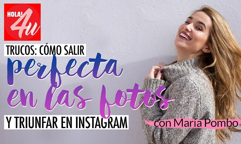 María Pombo nos desvela en HOLA!4u sus trucos para triunfar en 'Instagram' y salir perfecta en las fotos