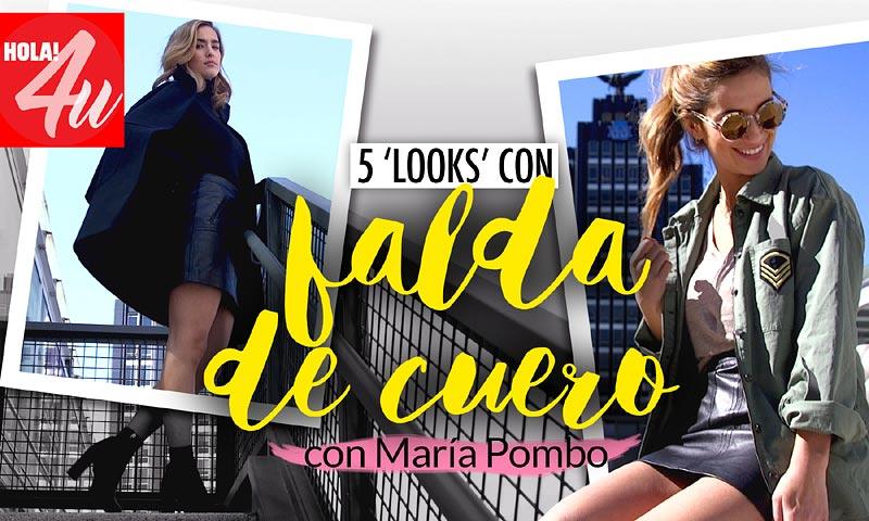Cómo conseguir 5 'looks' con una falda de cuero, por María Pombo en HOLA!4u