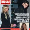 Esta semana en la revista ¡HOLA!: Shakira, feliz y emocionada, de la mano de Piqué
