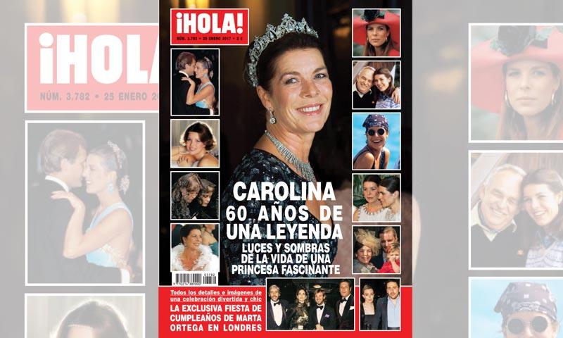 En ¡HOLA!, Carolina de Mónaco, sesenta años de una leyenda