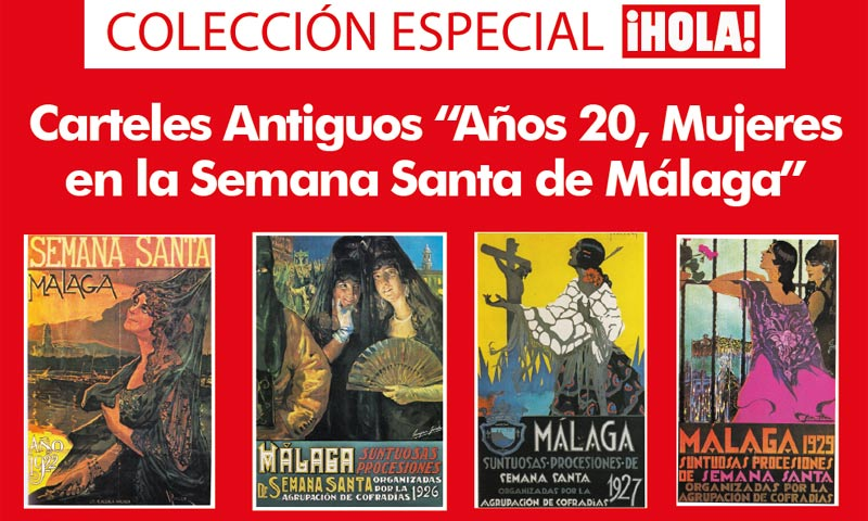 Colecciona con ¡HOLA! los carteles más emblemáticos de la Semana Santa de Málaga