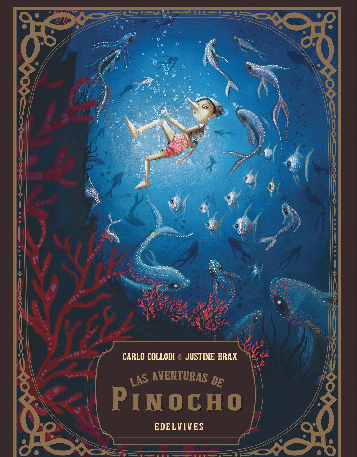'Las aventuras de Pinocho', de Carlo Collodi y Justine Brax (Edelvives)