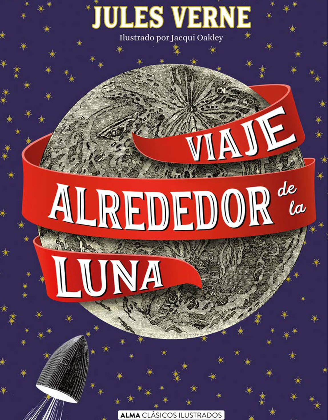'Viaje alrededor de la luna', de Julio Verne (Alma Editorial Clásicos Ilustrados)