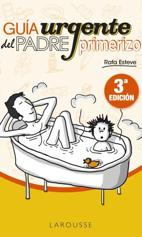 Libro Guía urgente del padre primerizo