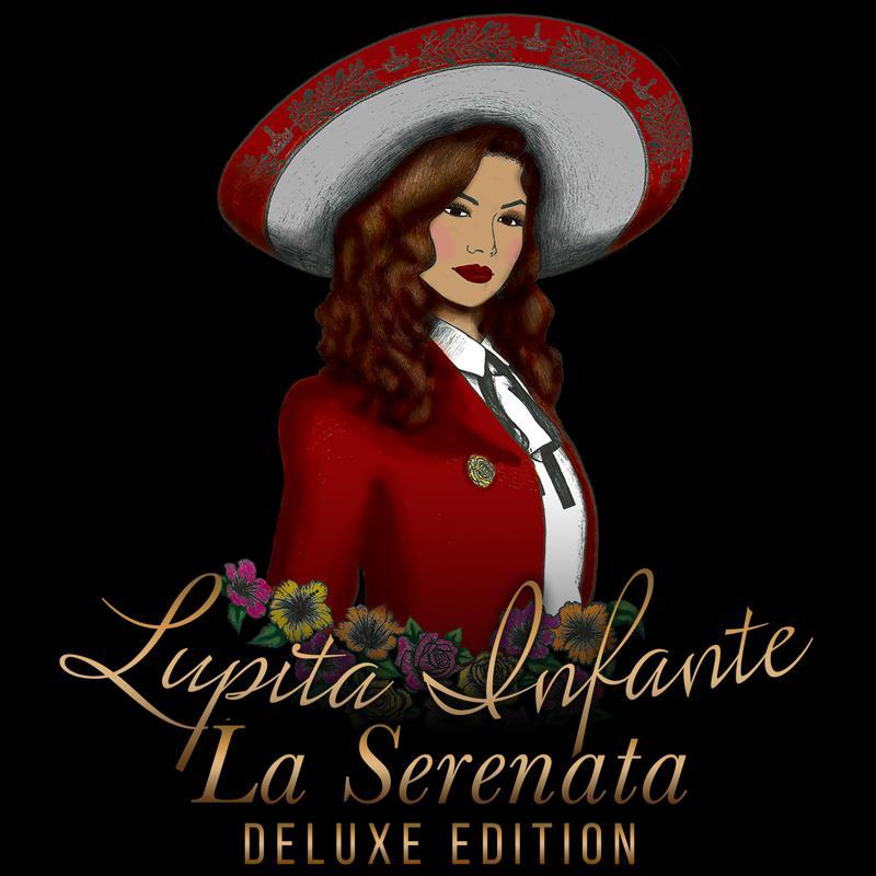 Lupita Infante releases the Deluxe Edition of La Serenata